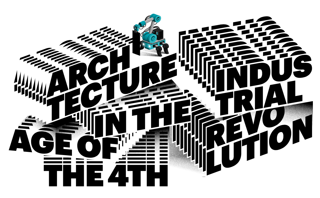 Conference 'Architecture in the Age of the 4th Industrial Revolution'