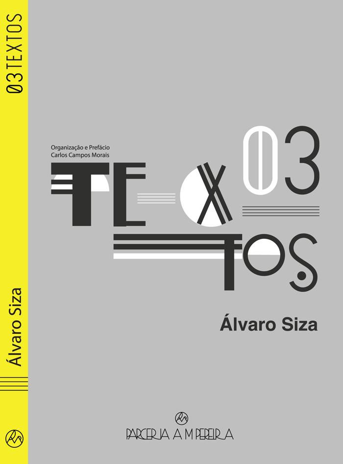 Lançamento dos livros 'Textos 01' (2.ª edição) e 'Textos 03' de Álvaro Siza