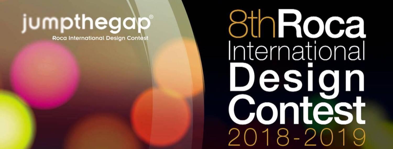 8th Jumpthegap Roca International Design Contest 2018-2019