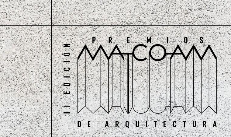 II Edición de los Premios de Arquitectura Mat-Coam