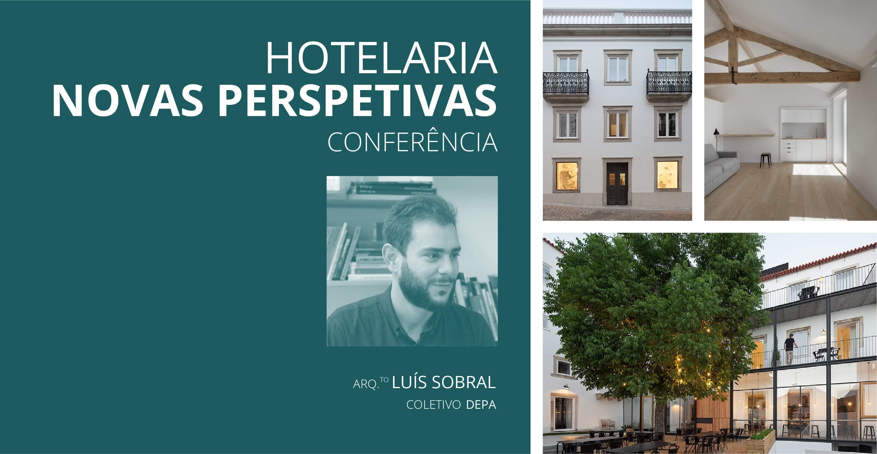"""Conferência """"Hotelaria . Novas Perspetivas"""""""