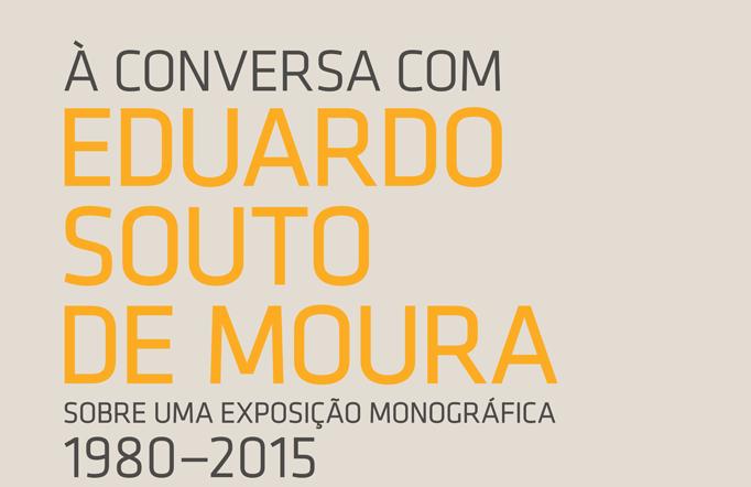 À Conversa com Eduardo Souto de Moura