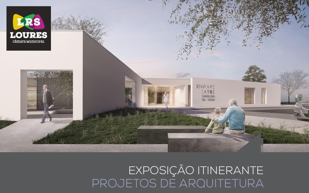 Exposição concurso Unidade Saúde Santa Iria Azóia
