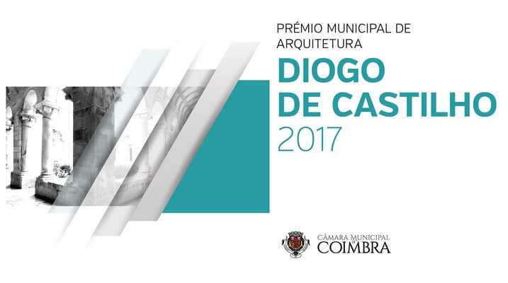 Prémio Municipal de Arquitetura Diogo Castilho 2017