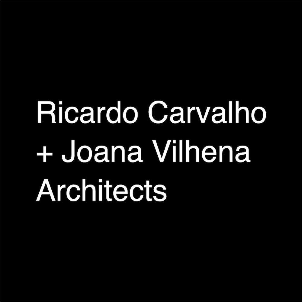 Ricardo Carvalho  + Joana Vilhena  Architects