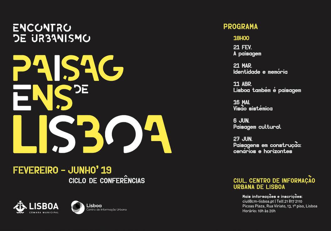 """Ciclo de Conferências Encontro de Urbanismo """"Paisagens de Lisboa"""""""