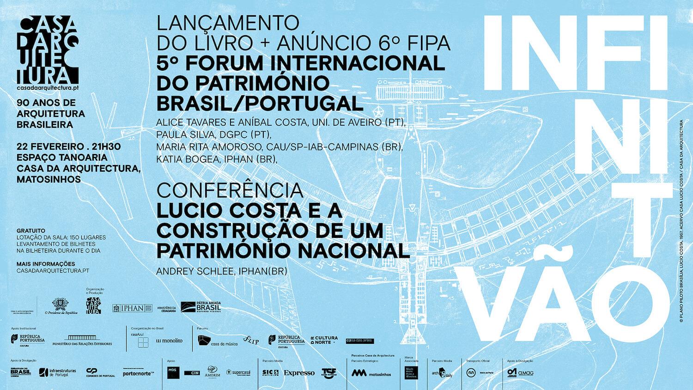 """Lançamento do Livro do 5º FIPA e Conferência """"Lucio Costa e a Construção de um Património Nacional"""""""