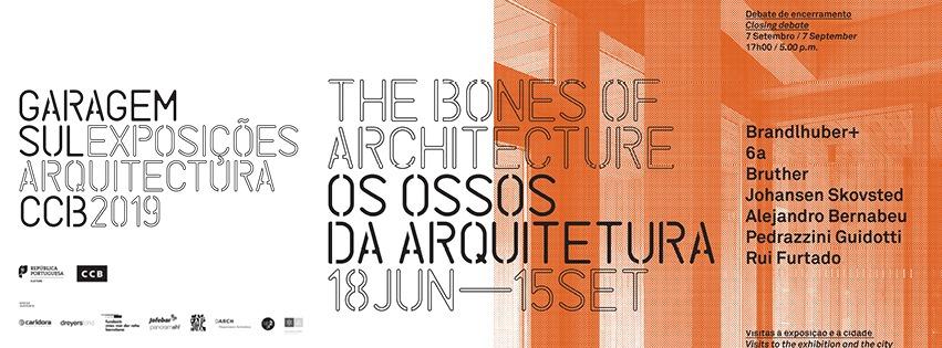 """Exposição """"Os Ossos da Arquitetura"""""""