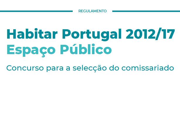 """Habitar Portugal 2012-17 """"Espaço Público"""""""