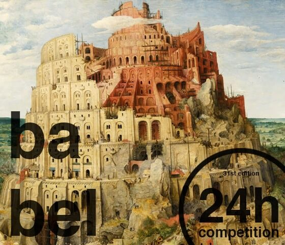 24h competition 31st edition – Babel