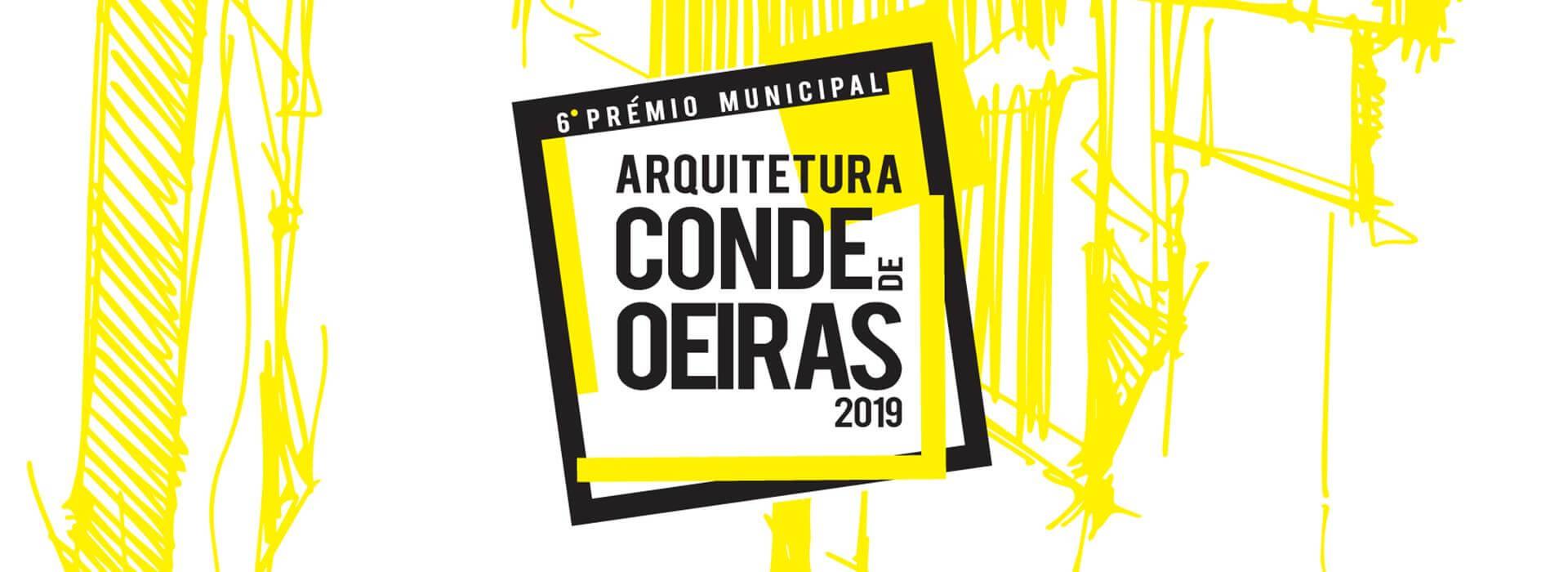 VI Edição do Prémio Municipal de Arquitetura Conde de Oeiras