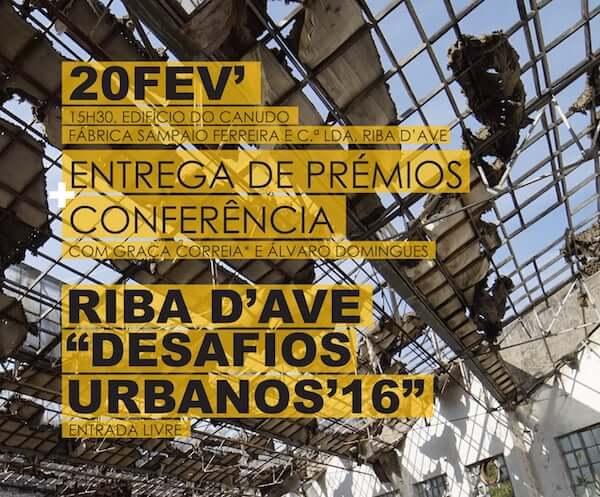 Entrega de Prémios e inauguração da exposição do concurso Desafios Urbanos'16