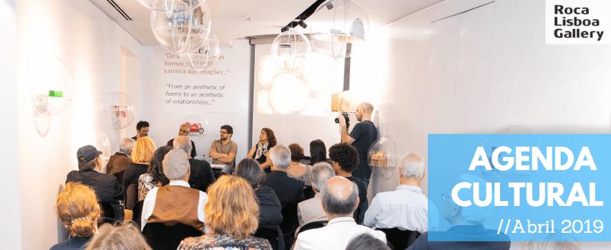 Roca Lisboa Gallery   Agenda Cultural – abril