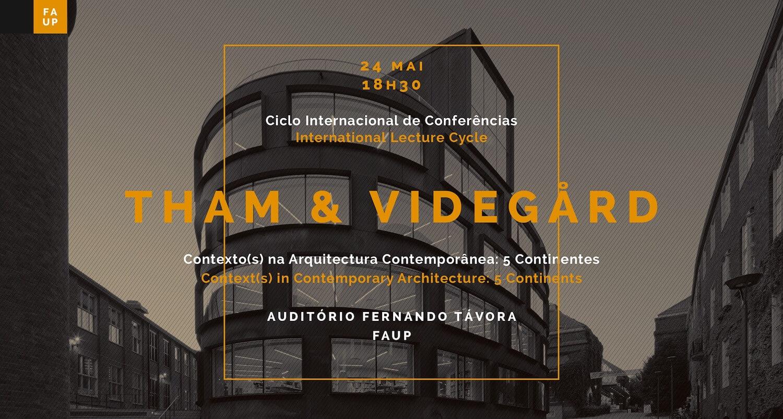 Conferência 'Recent Works' por Tham & Videgård