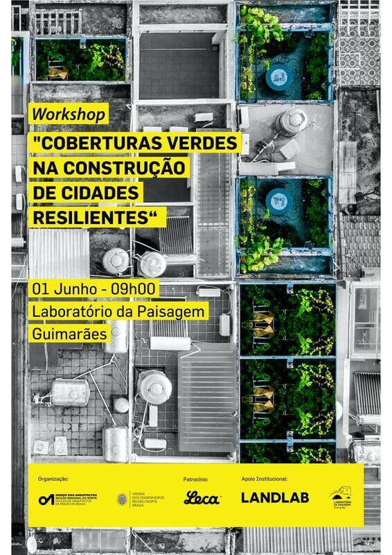 """Workshop """"Coberturas Verdes na Construção de Cidades Resilientes"""""""