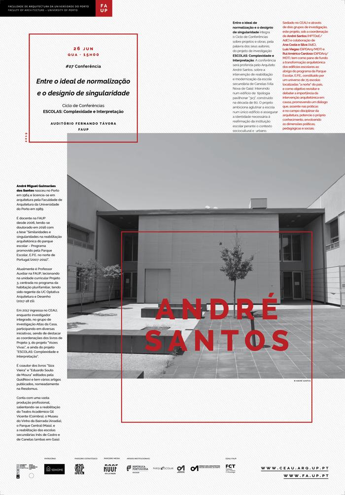 Conferência 'Entre o ideal de normalização e o desígnio de singularidade' por André Santos