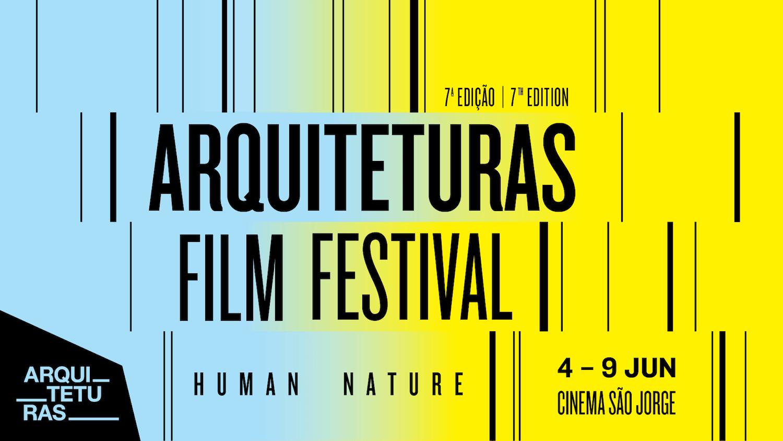 Apresentação da 7ª edição ARQUITETURAS Film Festival | HUMAN NATURE