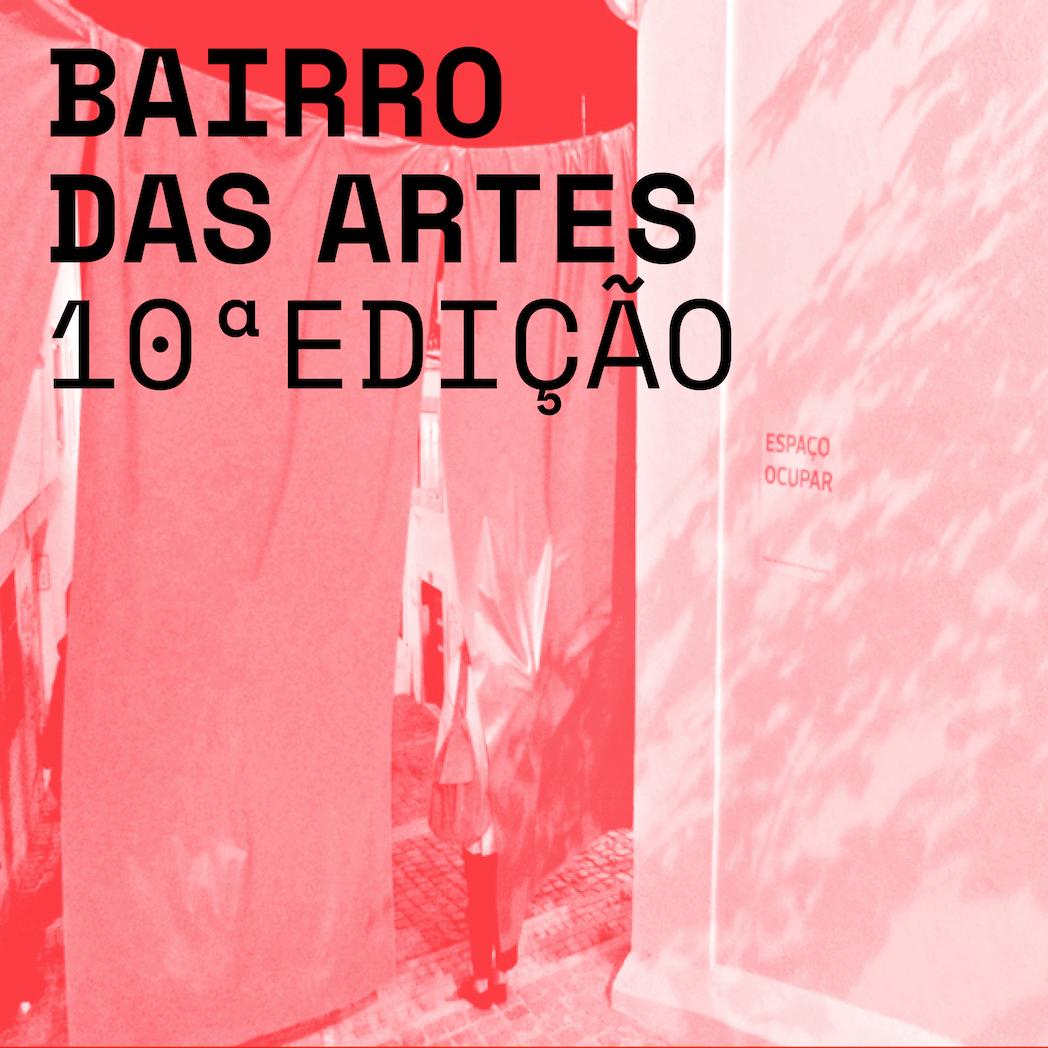 Open Call | Bairro das Artes 2019