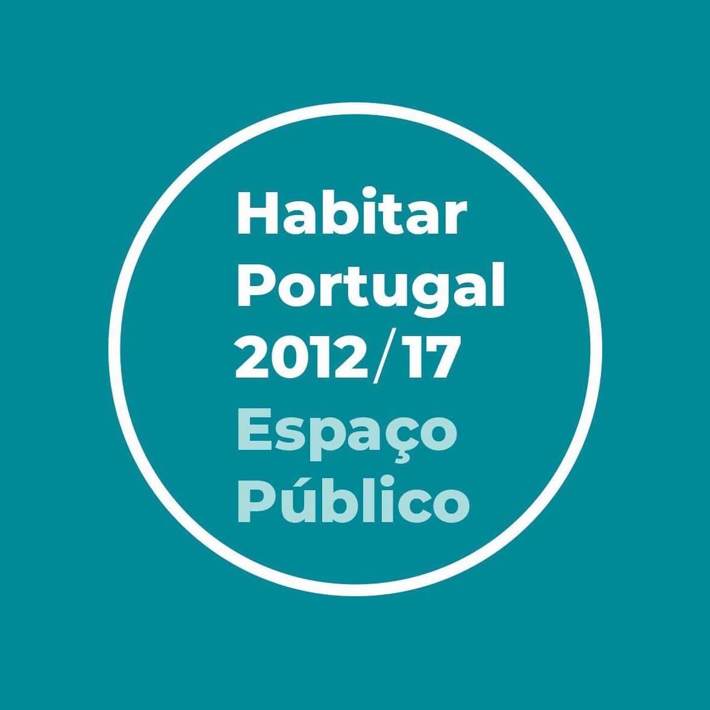 """""""Espaço Público: Uma Casa para Todos"""" é a proposta vencedora do comissariado Habitar Portugal 2012/17"""