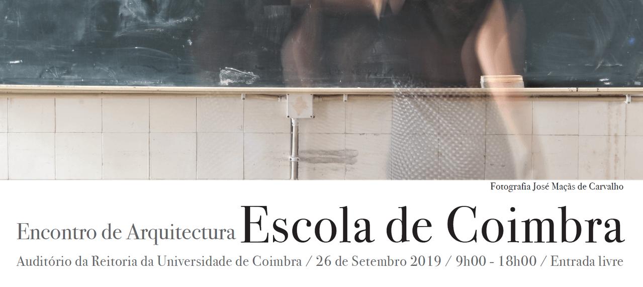 Encontro de Arquitectura – Escola de Coimbra 2019