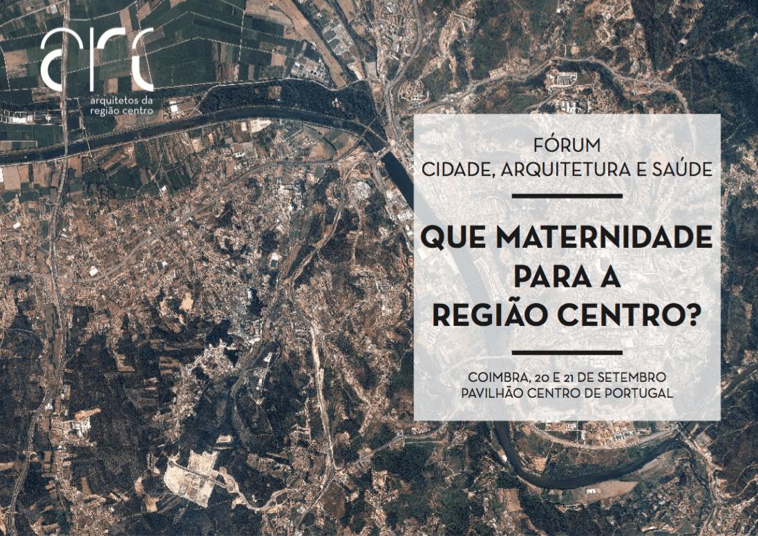 Que maternidade para a Região Centro?