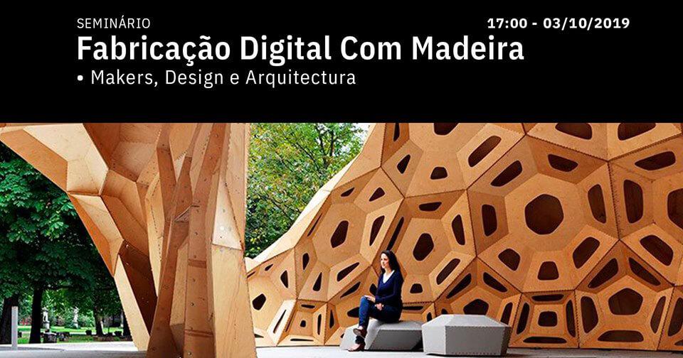 Fabricação Digital com Madeira