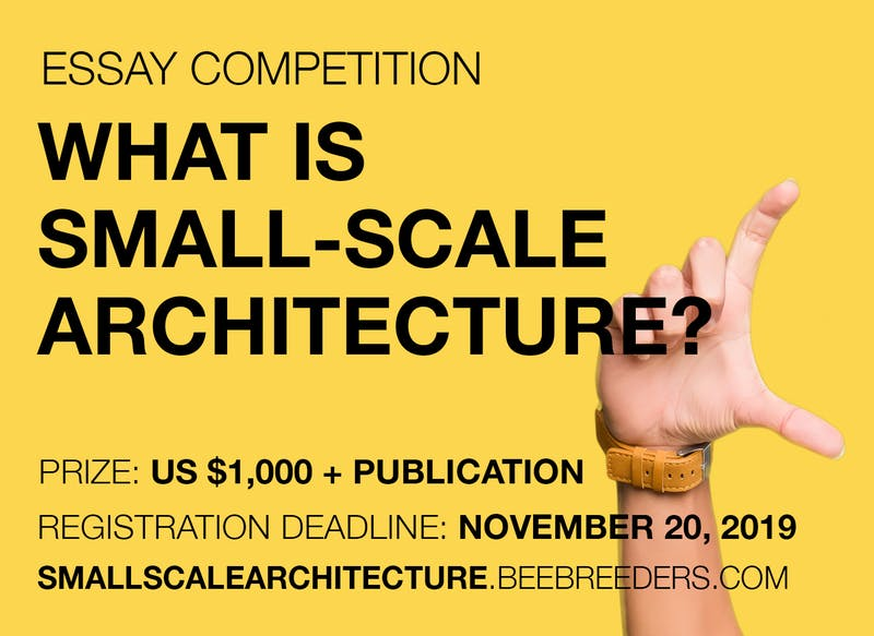 """Essay Competition """"What is Small-Scale Architecture?"""""""