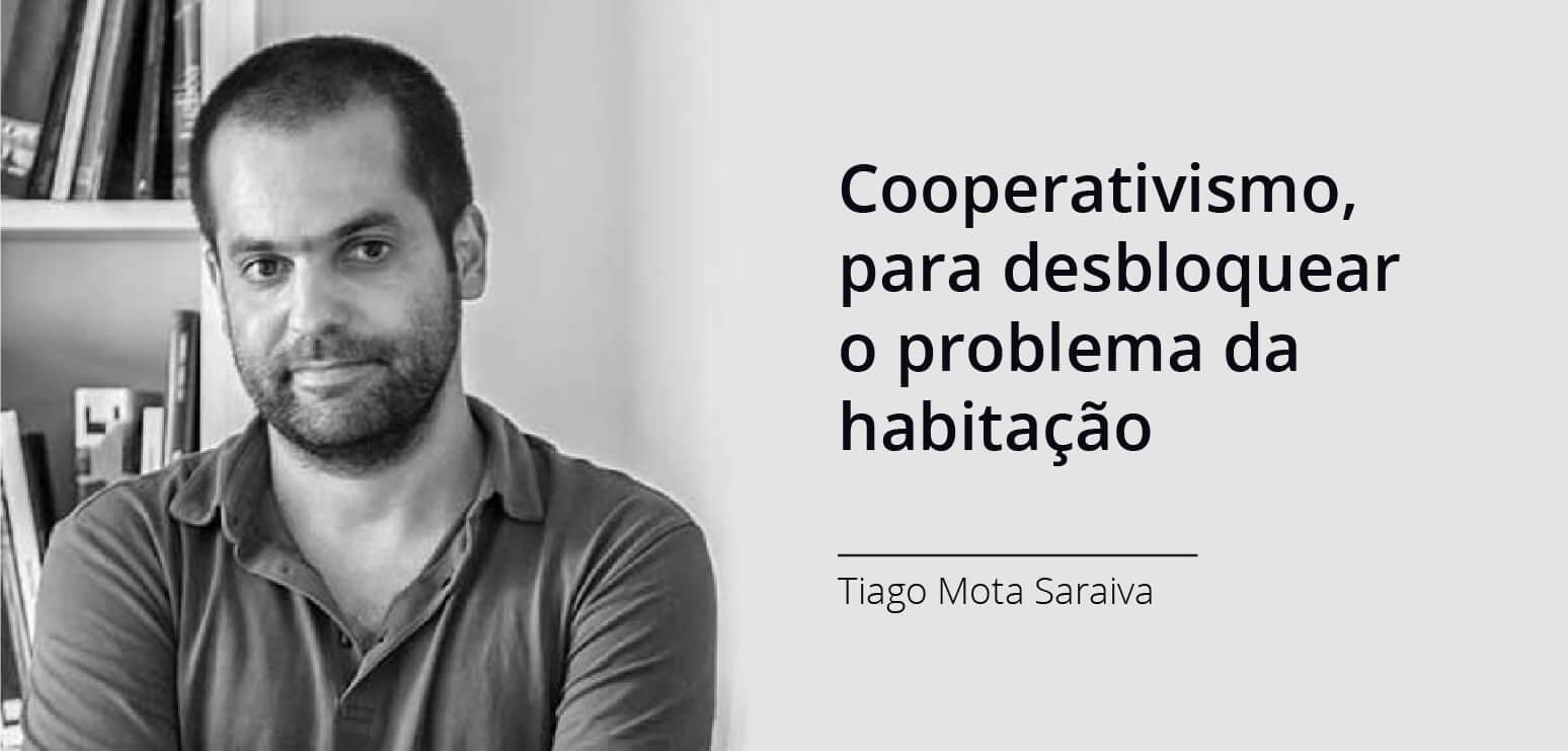 Cooperativismo, para desbloquear o problema da habitação