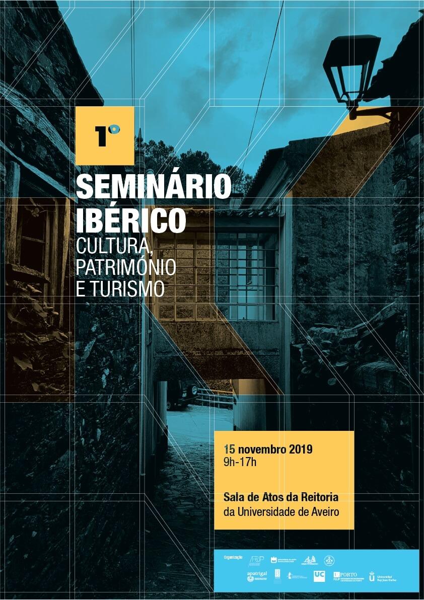 1º Seminário Ibérico Cultura, Património e Turismo