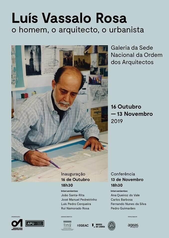 """Conferência de homenagem a Luís Vassalo Rosa """"O Homem, o Arquitecto, o Urbanista"""""""
