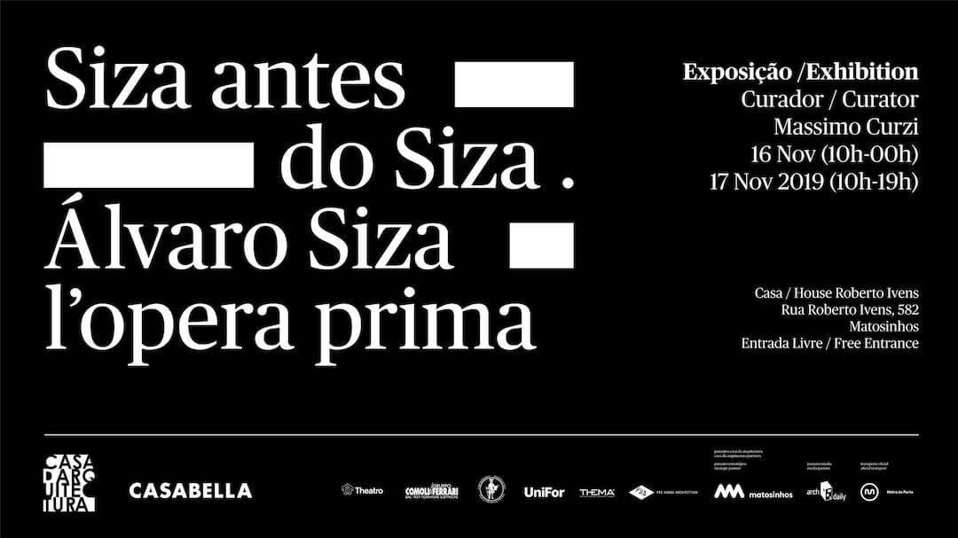 """Exposição """"Siza antes do Siza. Álvaro Siza l´opera prima"""""""