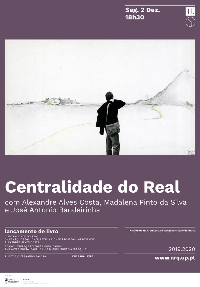 Lançamento do livro 'Centralidade do Real: onze arquitetos, onze textos, onze projetos improváveis' de Alexandre Alves Costa