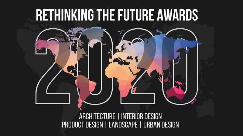 Rethink the Future – Architecture & Design Awards 2020
