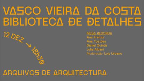 Vasco Vieira da Costa: Biblioteca de Detalhes