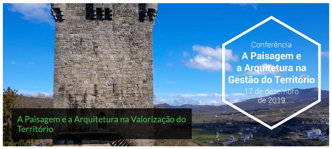 A Paisagem e a Arquitetura na Valorização do Território