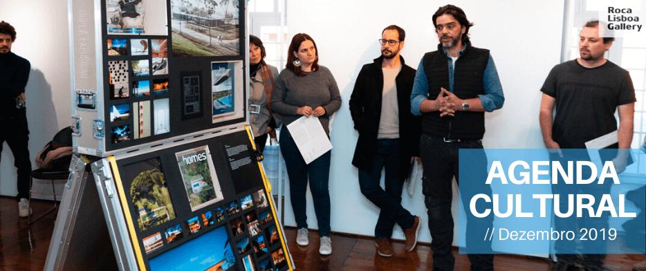 Roca Lisboa Gallery – Agenda Cultural dezembro 2019
