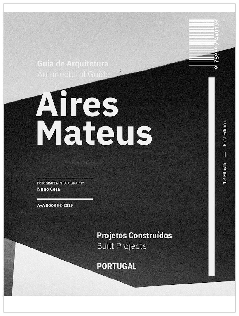 """Lançamento do Guia de Arquitetura """"Aires Mateus Projetos Construídos Portugal"""""""