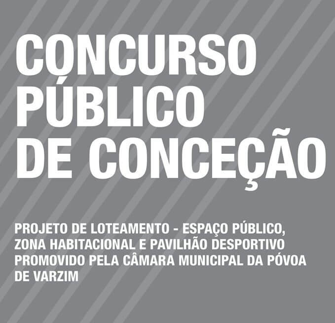 Elaboração de Projeto de Loteamento – Espaço Público, Zona Habitacional e Pavilhão Desportivo