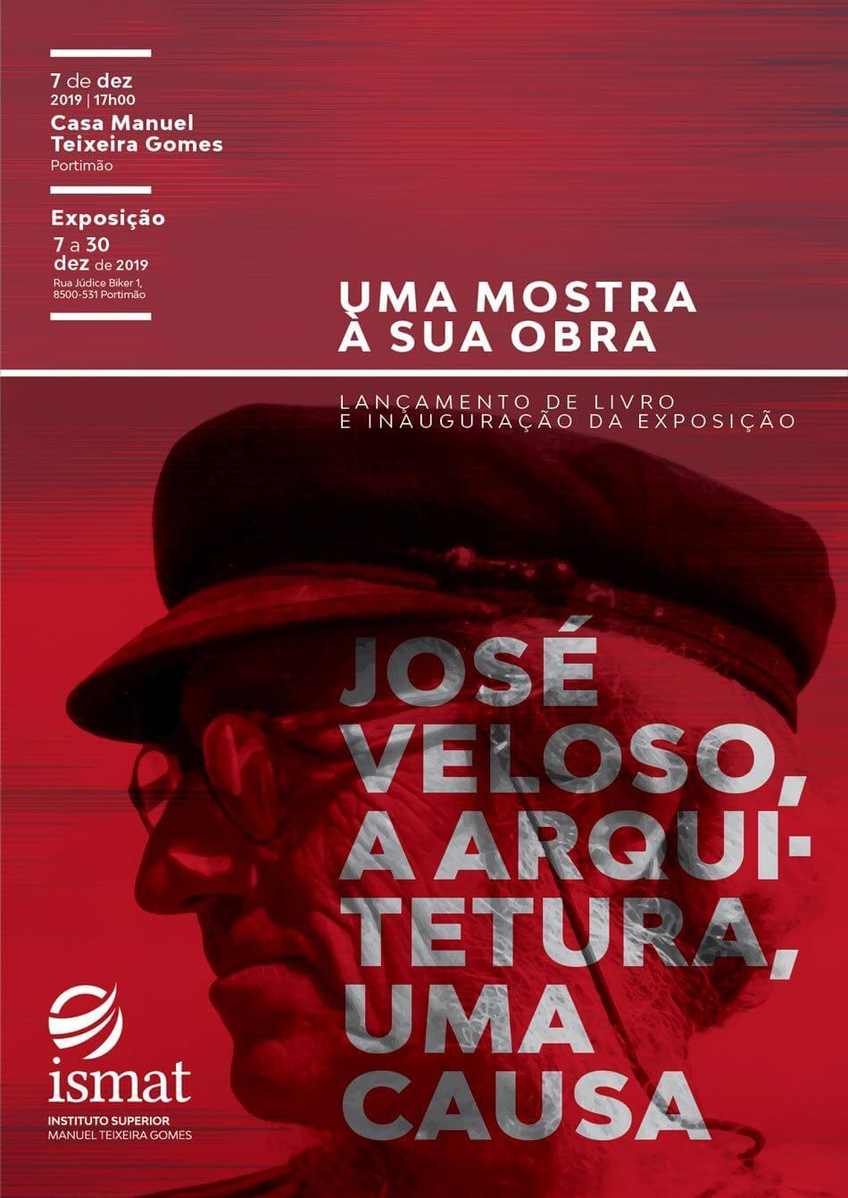 """Exposição """"José Veloso, a arquitectura, uma causa"""""""