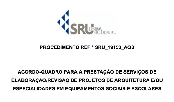 """Concurso público """"Acordo-Quadro para Projetos de Arquitetura e/ou Especialidades em Equipamentos Sociais e Escolares"""""""