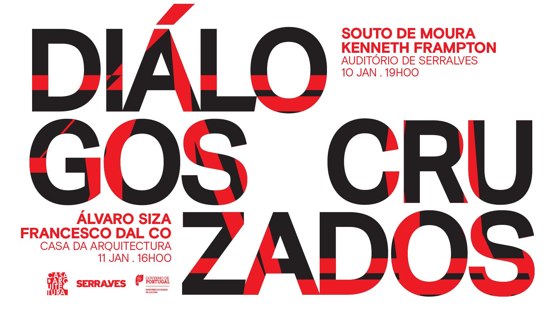"""""""Diálogos Cruzados"""" entre Álvaro Siza e Souto de Moura"""