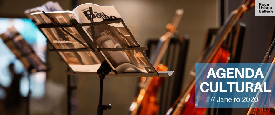 Agenda Cultural Roca Lisboa Gallery – Janeiro de 2020