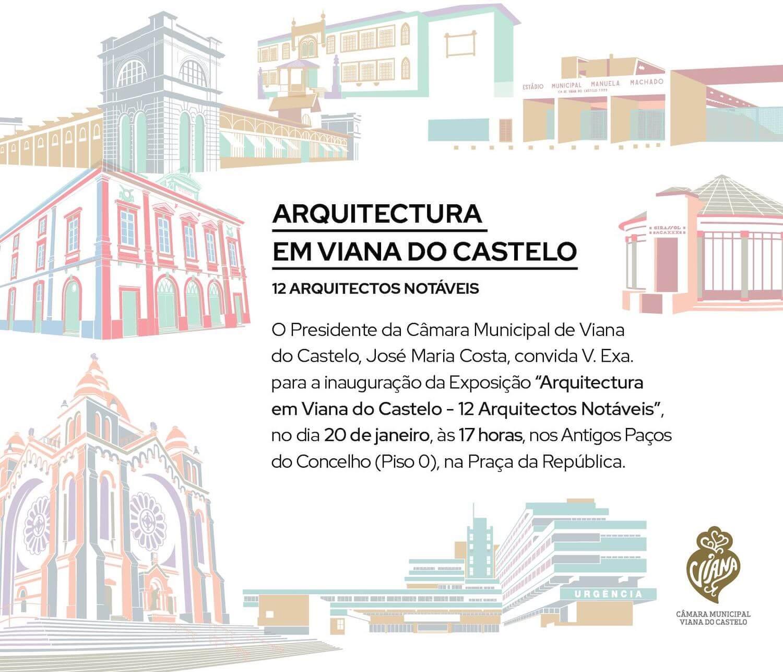 Exposição . Arquitetura em Viana do Castelo – 12 arquitetos notáveis