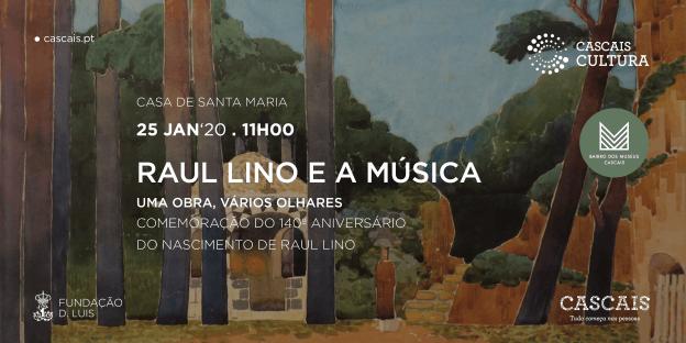Raul Lino e a música. Uma obra, vários olhares