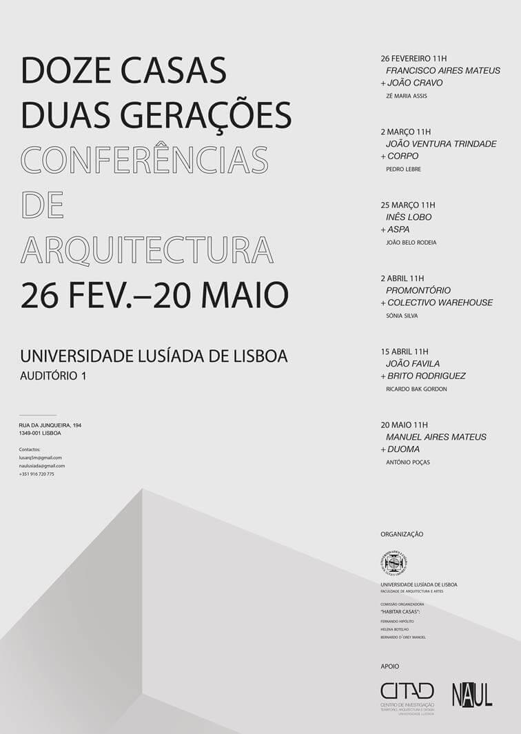 """Conferências de Arquitectura """"Doze Casas • Duas Gerações"""""""