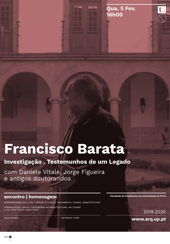 Encontro | Homenagem 'Francisco Barata . Investigação . Testemunhos de um Legado'