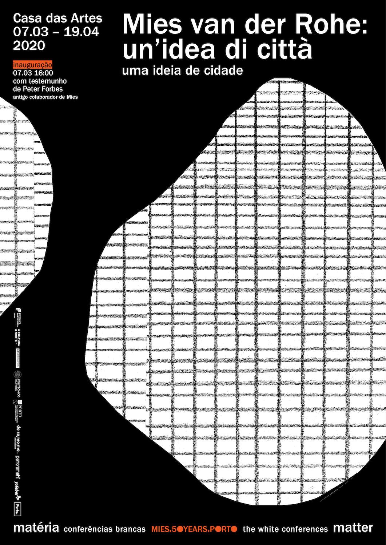 Exposição . Mies van der Rohe: Un ́idea di città [Uma ideia de Cidade]