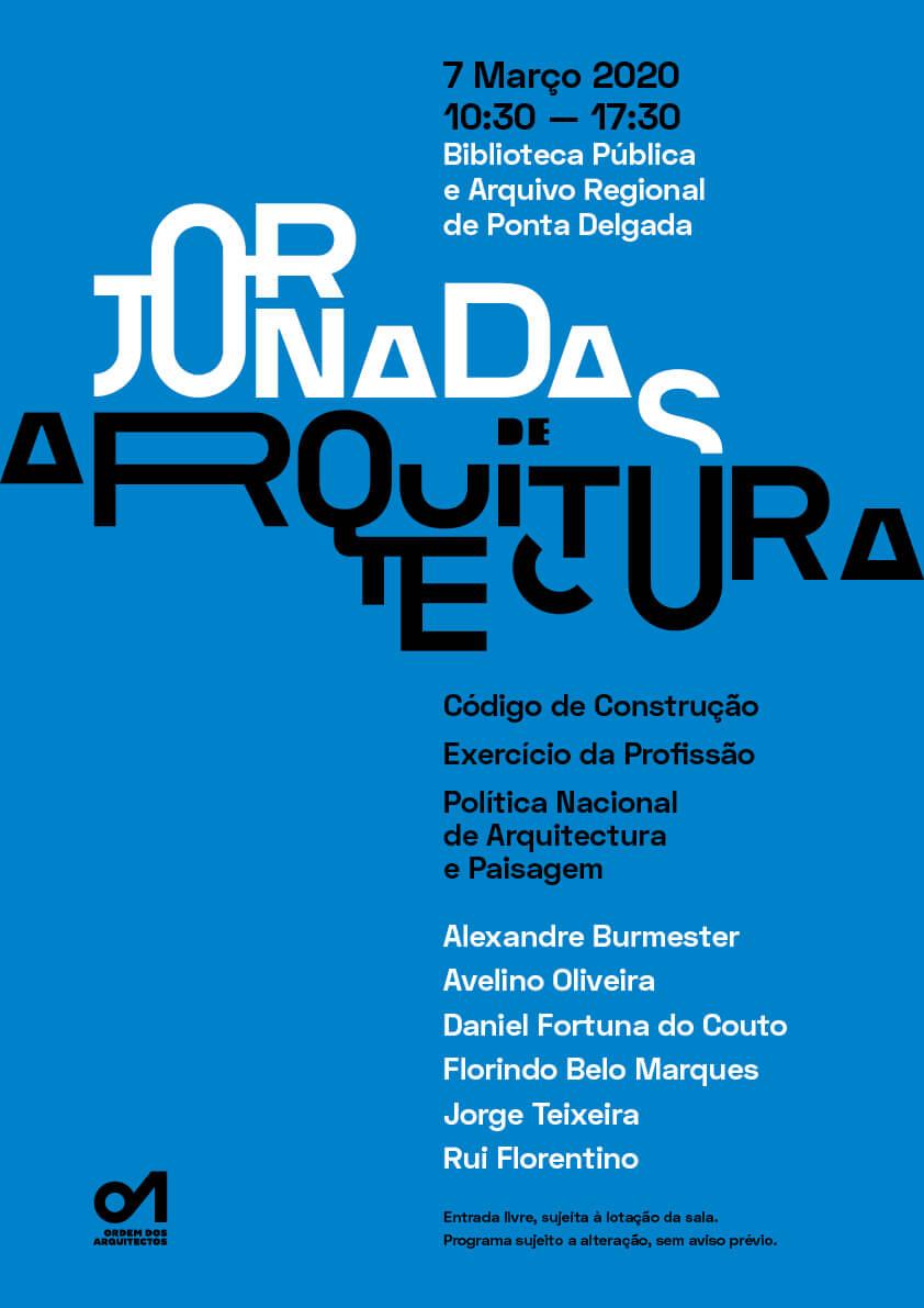 Jornadas de Arquitectura . Ponta Delgada