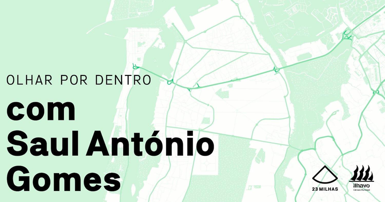 Olhar por Dentro com o historiador Saul António Gomes