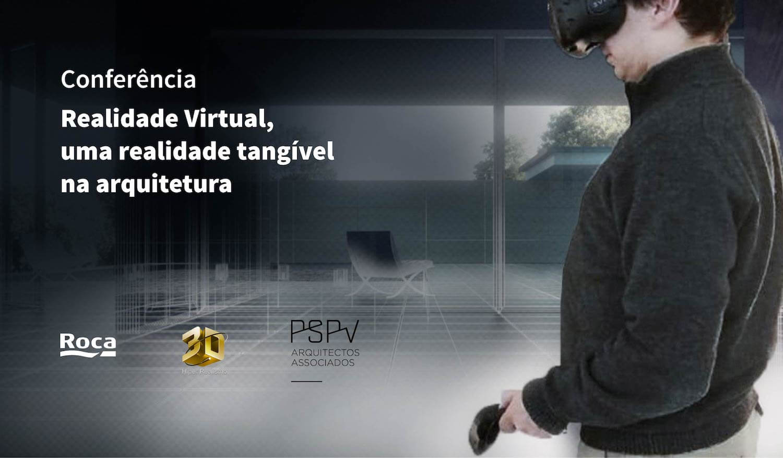 Conferência Realidade Virtual, uma realidade tangível na arquitetura